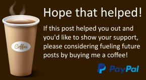 Did you find this post helpful? Say thank you by buying me a coffee.